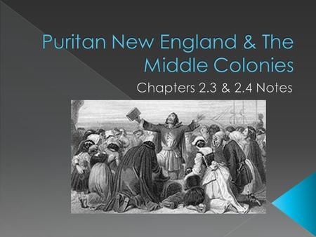  Puritanism had its origins in the English Reformation  Puritans emigrated in order to create a model society  Separatists founded the Plymouth Colony.