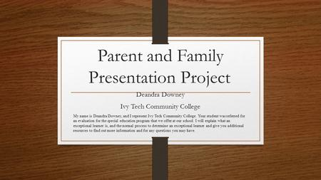 Parent and Family Presentation Project
