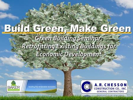 Green Building Seminar: Retrofitting Existing Buildings for Economic Development.