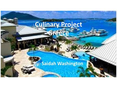Culinary Project Greece By: Saidah Washington. Itinerary Day 1: Athens & the Acropolis - Arrive in Athens and get settled in your hotel. Then, walk to.