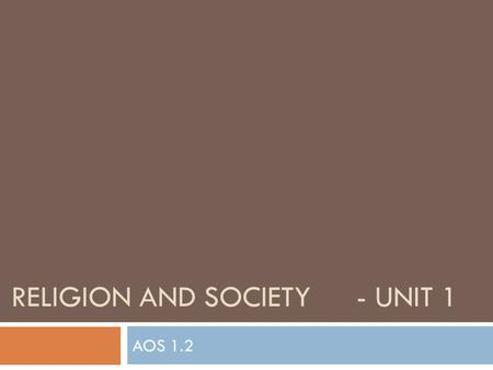 RELIGION AND SOCIETY- UNIT 1 AOS 1.2. Today's Learning  Religion in Australia  Religious Trends Over Time.
