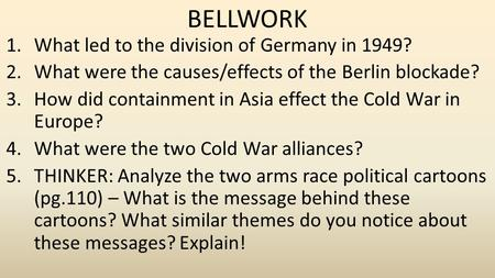 BELLWORK What led to the division of Germany in 1949?