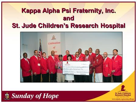 Kappa Alpha Psi Fraternity, Inc. and St. Jude Children's Research Hospital.