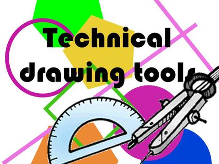 Technical drawing tools The ruler The graduated ruler is the most common tool used for making straight lines and to measure distances. It has a bevelled.