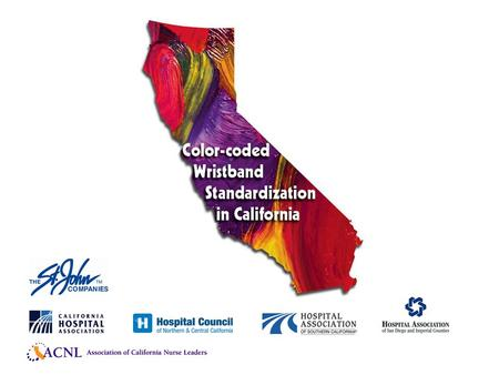Color-Coded Wristband Standardization in California Confusion regarding wristband color resulted in a patient being labeled DNR erroneously.