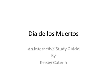 An interactive Study Guide By Kelsey Catena