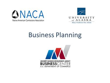 Business Planning. A UTHORITY The only Federal agency tasked with creating new jobs by expanding the U.S. economy though the Nation's minority-owned businesses.