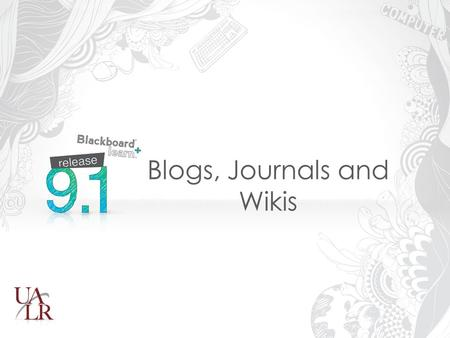"Blogs, Journals and Wikis. Welcome To Login to Computers – Read network terms and Press ""OK"" – Enter Password: star#101 To Access Session – Login to."