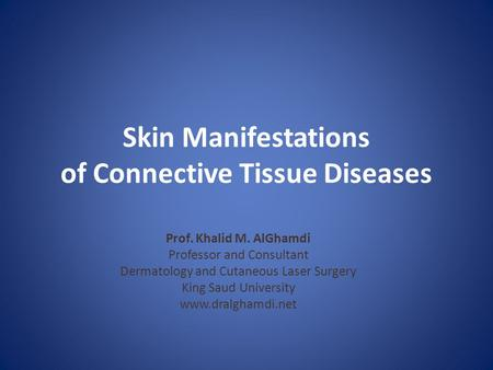 Skin Manifestations of Connective Tissue Diseases