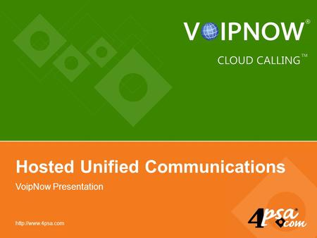 VoipNow Presentation Hosted Unified Communications.