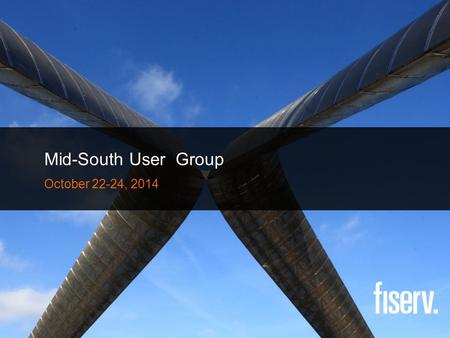 Mid-South User Group October 22-24, 2014