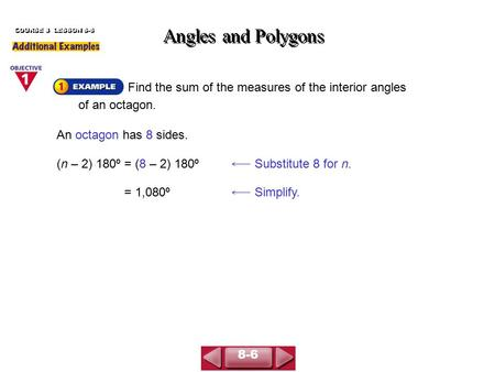 Angles and Polygons COURSE 3  LESSON 8-6