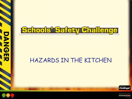 HAZARDS IN THE KITCHEN.