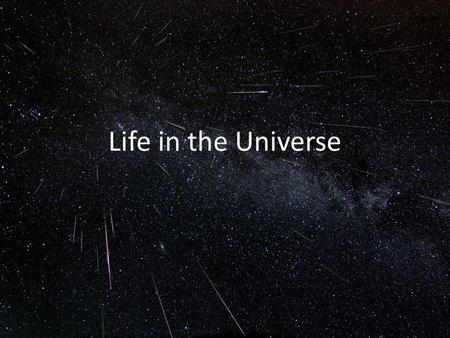 "Life <strong>in</strong> the Universe. ""There are infinite worlds both like and unlike this world of <strong>ours</strong>...We must believe that <strong>in</strong> all worlds there are living creatures."