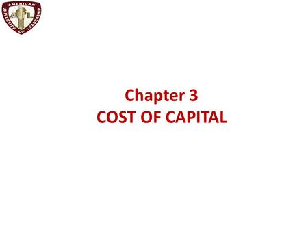 Chapter 3 COST OF CAPITAL. LEARNING OBJECTIVES 1.How ROE and the required return by common equity investors are related to a firm's growth opportunities.