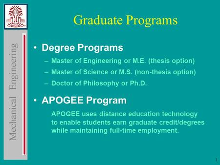 master program non thesis graduate degrees Enrollment requires that the student hold a bachelor's degree for admission into the master's (online, non-thesis) program and graduate school this degree.