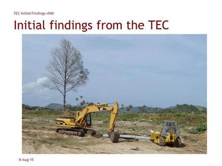 TEC Initial Findings v040 8-Aug-15 Initial findings from the TEC.