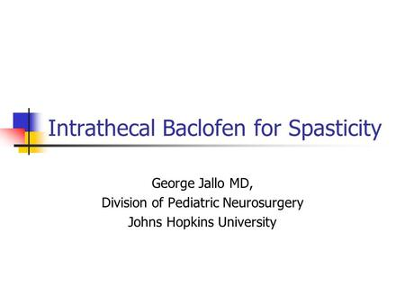 Intrathecal Baclofen for Spasticity