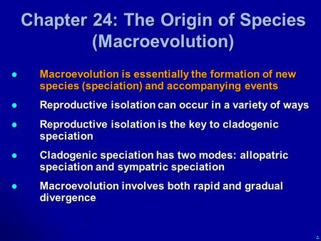 Chapter 24: The Origin of Species (Macroevolution)