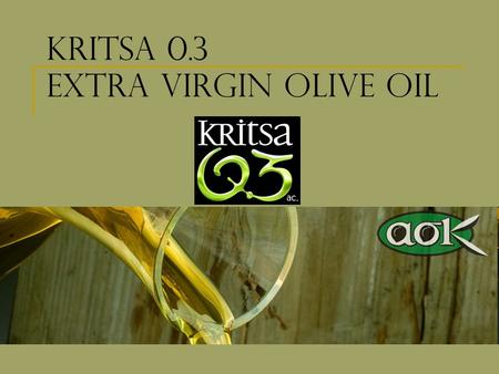 Kritsa 0.3 extra virgin olive oil. Kritsa Extra Virgin Olive Oil – Origin and Location Kritsa Coop was established in 1927 in Kritsa village in the region.