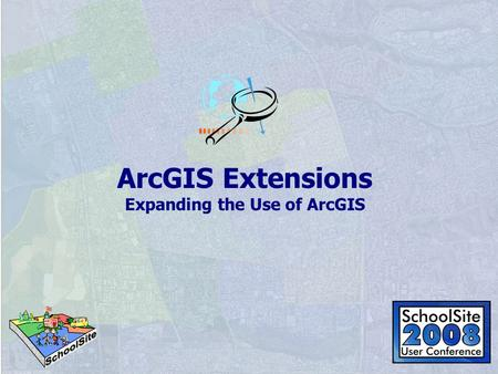 ArcGIS Extensions Expanding the Use of ArcGIS. Extensions to ArcGIS 9 Allow you to perform extended tasks not included in core ArcGIS Desktop Extensions.