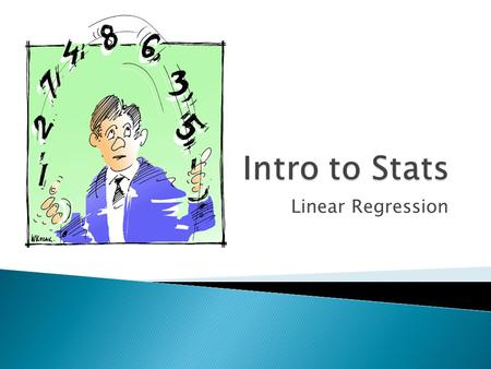 Linear Regression.  Uses correlations  Predicts value of one variable from the value of another  ***computes UKNOWN outcomes from present, known outcomes.