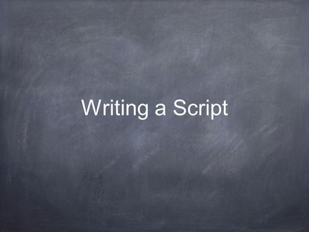 writing a play script ppt slides