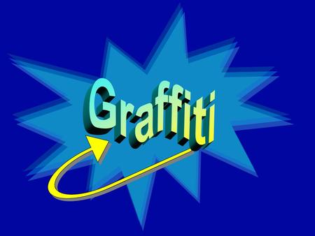 What is Graffiti? Graffiti is a type of deliberate marking on property, both private and public. Graffiti artists would tag on public property without.
