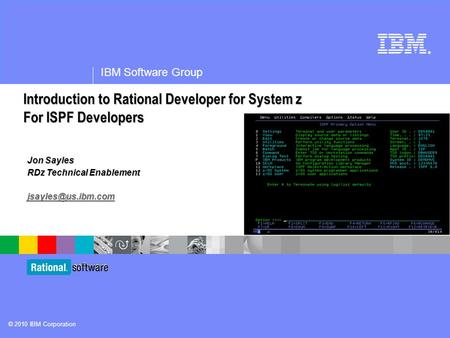 Introduction <strong>to</strong> Rational Developer for System z For ISPF Developers