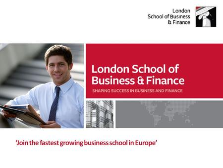 'Join the fastest growing business school in Europe'