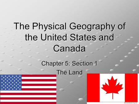 The Physical Geography of the United States and Canada