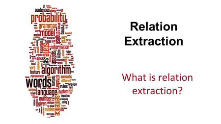 What is relation extraction?