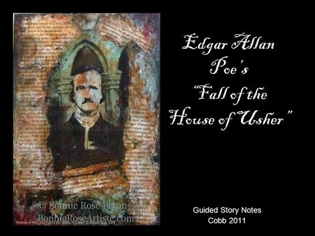 the symbolism and fear in the fall of the house of usher by edgar allan poe Fall of the house of usher edgar allen poe (1839)  and he dies of fear the narrator flees the house as he escapes, the entire house cracks along the break in the frame and crumbles to the ground slide19  the fall of the house of usher by edgar allan poe eleonora, the fall of the house of usher& the purloined lett.