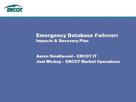 Emergency Database Failover: Impacts & Recovery Plan