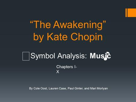 the awakening critical essays In kate chopin's novel, the awakening, the reader is introduced to edna   awakening, kate chopin uses the sea as a way to communicate.