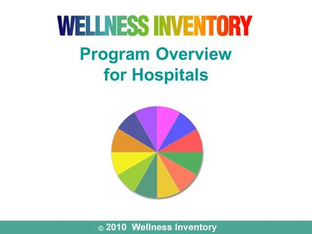 "Program Overview for Hospitals. ""The next major advance in the health of the American people will be determined by what the individual is willing to do."