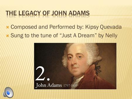 " Composed and Performed by: Kipsy Quevada  Sung to the tune of ""Just A Dream"" by Nelly."