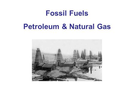 Fossil Fuels Petroleum & Natural Gas. U.S. Energy Consumption The U.S. is the number one consumer of energy in the world and that consumption is rising.