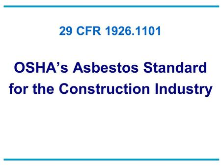 OSHA's Asbestos Standard for the Construction Industry