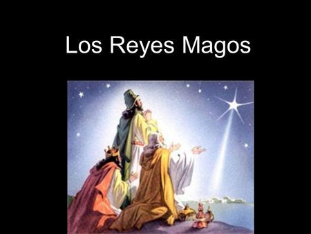 Los Reyes Magos. You probably know The Twelve Days of Christmas song by heart, but do you know when the actual twelfth day of Christmas is? It's twelve.