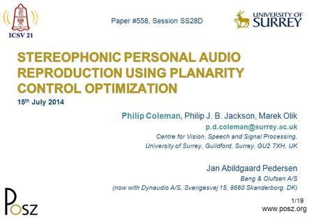 1/19 Philip Coleman, Philip J. B. Jackson, Marek Olik Centre for Vision, Speech and Signal Processing, University.