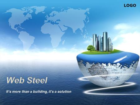 LOGO. Contents About us Why Build with Steel? Building systems Samples Quotation.
