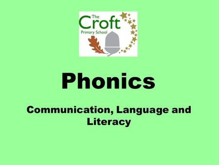 Communication, Language and Literacy