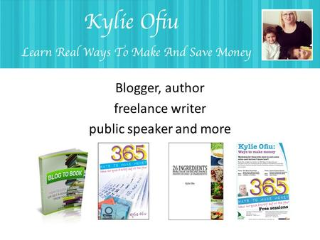 Blogger, author freelance writer public speaker and more.