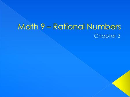  What is a rational number? › A number that can be written as a fraction (form A/B). Ex. a) 7 b) 0.168 c) √9  Irrational number? › A number that can.