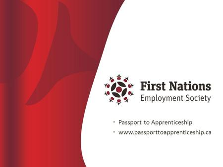1 Passport to Apprenticeship www.passporttoapprenticeship.ca.