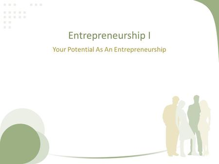 Your Potential As An Entrepreneurship