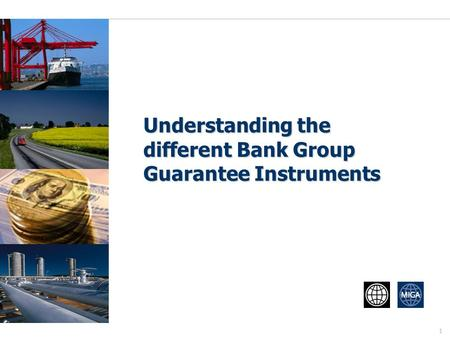 Understanding the different Bank Group Guarantee Instruments