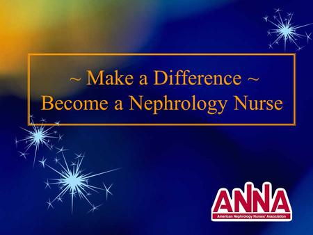 ~ Make a Difference ~ Become a Nephrology Nurse. Incidence (rate of occurrence) –220 per million in 1992 –334 per million in 2000 Prevalence (number of.