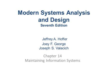 Chapter 14 Maintaining Information Systems